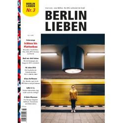 Berlin Lieben - die dritte Ausgabe