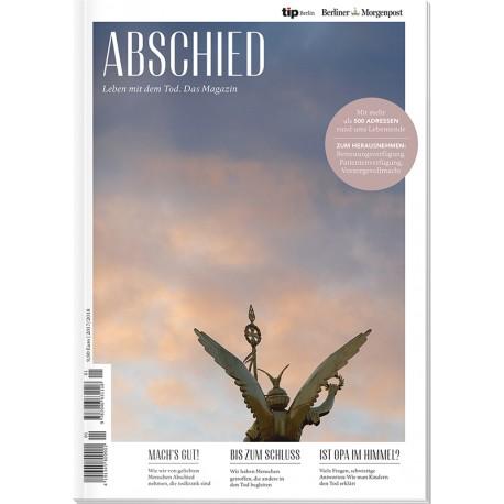 ABSCHIED Leben mit dem Tod. Das Magazin (TIP)